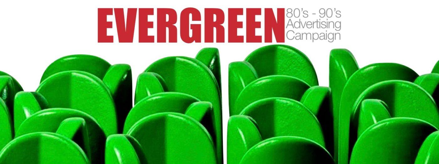 evergreen campaign